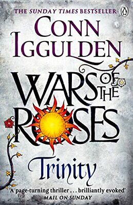 Wars of the Roses: Trinity: Book 2 (The Wars of the Roses) by Iggulden, Conn The