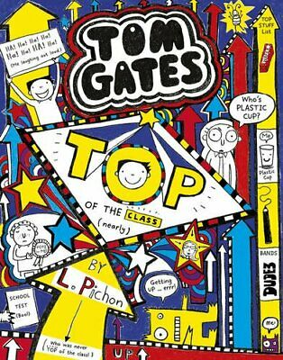 Tom Gates 9: Top of the Class (Nearly) by Liz Pichon Book The Cheap Fast Free