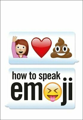 How to Speak Emoji by Benenson, Fred Book The Cheap Fast Free Post