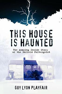 This House is Haunted: The True Story of the ... by Playfair, Guy Lyon Paperback