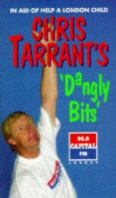 Chris Tarrant's Dangly Bits by Tarrant, Chris Paperback Book The Cheap Fast Free