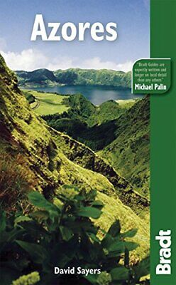 Azores (Bradt Travel Guides), Sayers, David Paperback Book The Cheap Fast Free