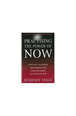 PRACTISING THE POWER OF NOW. Book The Cheap Fast Free Post