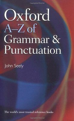 Oxford A-Z of Grammar and Punctuation, Seely, John Paperback Book The Cheap Fast