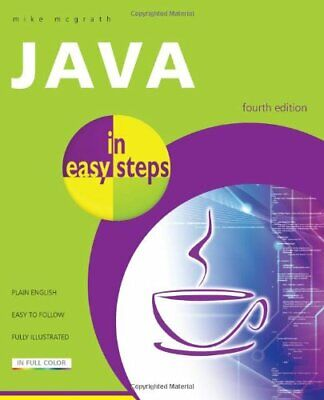 Java In Easy Steps 4th Edition by McGrath, Mike Book The Cheap Fast Free Post