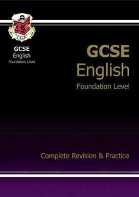 GCSE English Complete Revision & Practice - Foundation by CGP Books Paperback