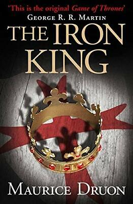 The Iron King (The Accursed Kings, Book 1) by Druon, Maurice Book The Cheap Fast