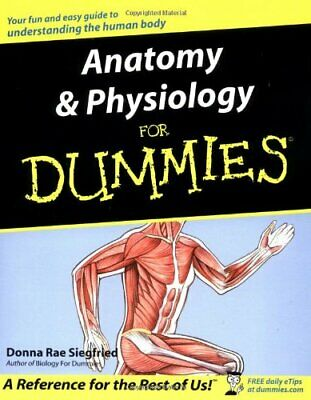 Anatomy and Physiology for Dummies by Siegfried, Donna Rae Paperback Book The