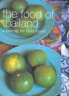 The Food of Thailand: A Journey for Food Lovers (F... by Murdoch Books Paperback