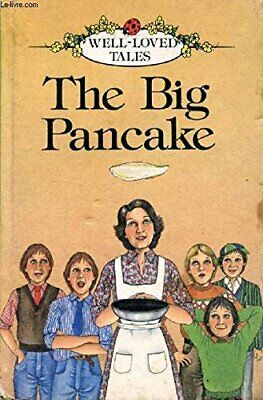 The Big Pancake (Well-loved Tales S.) Hardback Book The Cheap Fast Free Post