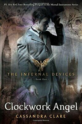 The Clockwork Angel (Infernal Devices, Book 1) by Clare, Cassandra Book The