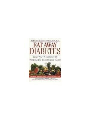 How to Eat away Diabetes: Beat Type 2 Diabetes ... by Napier, Kristine Paperback