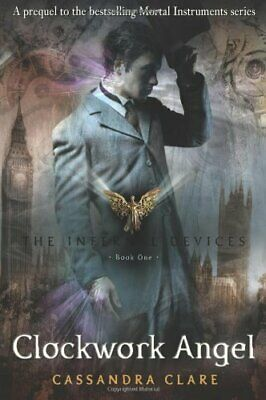 The Infernal Devices 1: Clockwork Angel by Clare, Cassandra Paperback Book The