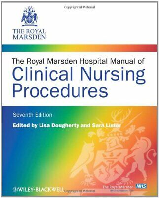 The Royal Marsden Hospital Manual of Clinical Nursing Procedures (R... Paperback