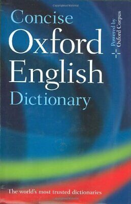 Concise Oxford English Dictionary: 11th editi... by Oxford Dictionaries Hardback