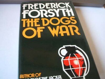 The Dogs of War, Forsyth, Frederick Hardback Book The Cheap Fast Free Post