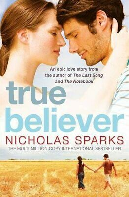 True Believer, Sparks, Nicholas Paperback Book The Cheap Fast Free Post