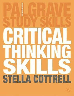 Critical Thinking Skills: Developing Effecti... by Cottrell, Dr Stella Paperback
