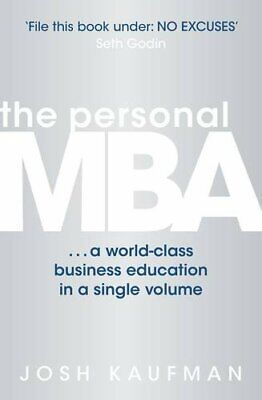 The Personal MBA: A World-Class Business Education... by Kaufman, Josh Paperback