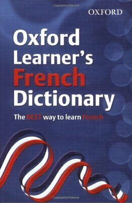 OXFORD LEARNERS FRENCH DICTIONARY (Oxford L... by , Oxford Dictionarie Paperback