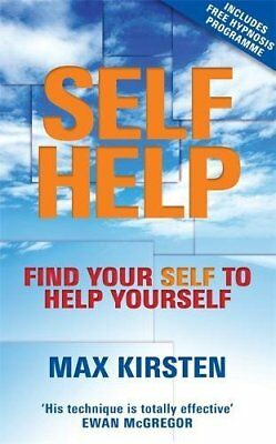 Self-Help: Find Your Self to Help Yourself by Kirsten, Max Paperback Book The