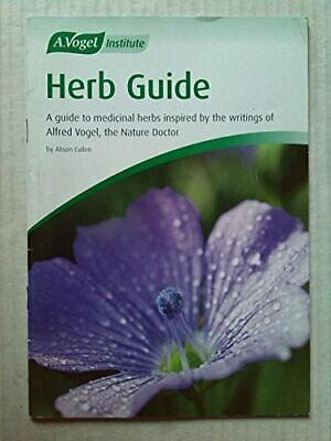 Herb Guide: A Guide to Medicinal Herbs Inspired by... by Alison Cullen Paperback