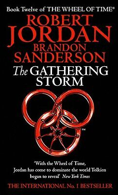 The Gathering Storm: 12 (The Wheel of Time) by Sanderson, Brandon Paperback The