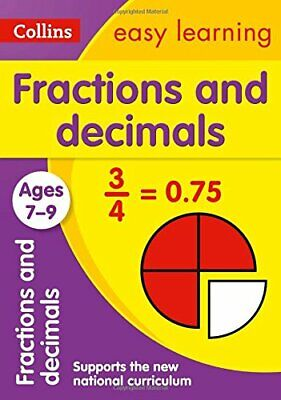 Fractions and Decimals Ages 7-9 (Collins Eas by Collins Easy Learning 0008134456