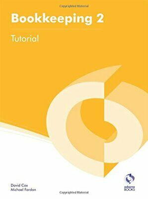 Bookkeeping 2 Tutorial (AAT Accounting - Level 2 Certifica... by Fardon, Michael