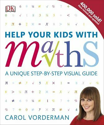 Help Your Kids with Maths: A Unique Step-by-Step Visual G... by Vorderman, Carol
