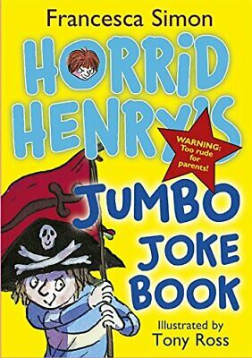 Horrid Henry's Jumbo Joke Book (3-in-1): Horrid Henry's H... by Simon, Francesca