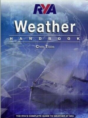 RYA: Weather Handbook by Tibbs, Chris Paperback Book The Cheap Fast Free Post