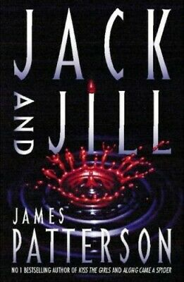 Jack and Jill by Patterson, James Hardback Book The Cheap Fast Free Post