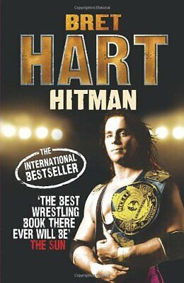 Hitman, Hart, Bret Hardback Book The Cheap Fast Free Post