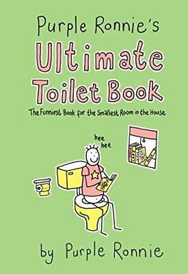 Purple Ronnie's Ultimate Toilet Book: The funniest... by Andreae, Giles Hardback