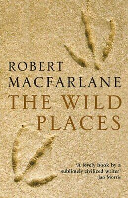 The Wild Places by Macfarlane, Robert Paperback Book The Cheap Fast Free Post