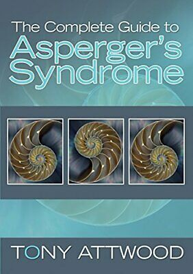 The Complete Guide to Asperger's Syndrome by Tony Attwood Paperback Book The
