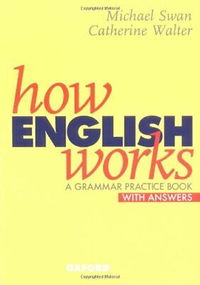 How English Works: A Grammar Practice Book (Wi... by Walter, Catherine Paperback