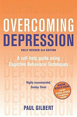 Overcoming Depression: A self- help guide using Cog... by Paul Gilbert Paperback