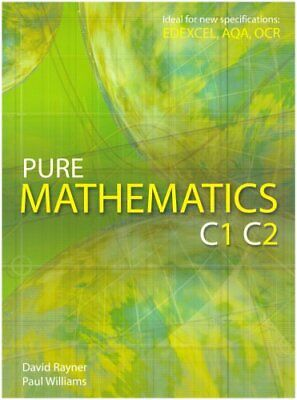 Pure Mathematics C1 C2 by Williams, Paul Paperback Book The Cheap Fast Free Post