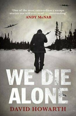 We Die Alone by David Howarth Paperback Book The Cheap Fast Free Post