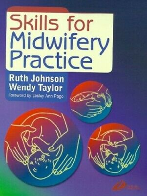 Skills for Midwifery Practice by Taylor, Wendy Paperback Book The Cheap Fast