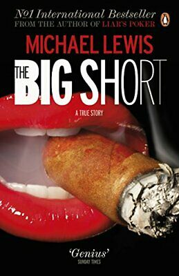 The Big Short: Inside the Doomsday Machine by Lewis, Michael Paperback Book The