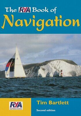 The RYA Book of Navigation by Bartlett, Tim Paperback Book The Cheap Fast Free