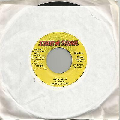 "Louie Culture - Born Again (Star Trail) Reggae 7"" Vg+"