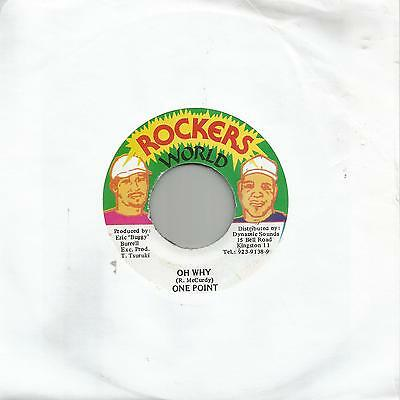 "One Point - Oh Why (Rockers World) Reggae 7"" Vg+"