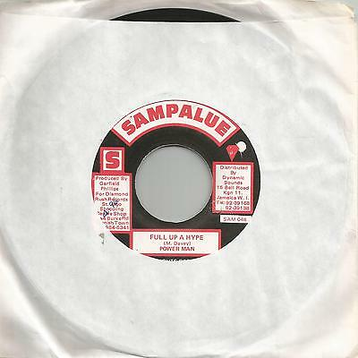 "Power Man - Full Up A Hype (Sampalue) Reggae 7"" Vg+"
