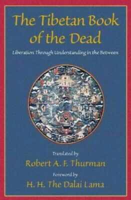 The Tibetan Book of the Dead: Liberation th... by Thurman, Robert A. F Paperback
