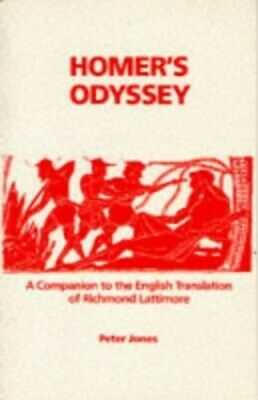 "Homer's ""Odyssey"": A Companion to the English Transl... by Peter Jones Paperback"