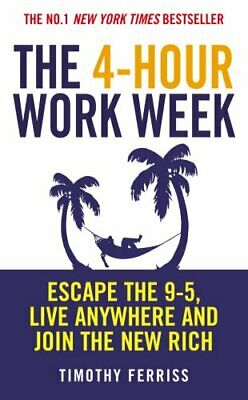 The 4-Hour Work Week: Escape the 9-5, Live Anywhe..., Ferriss, Timothy Paperback